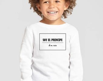 Round neck boy t-shirt or body SOY EL PRINCIPE de mi casa