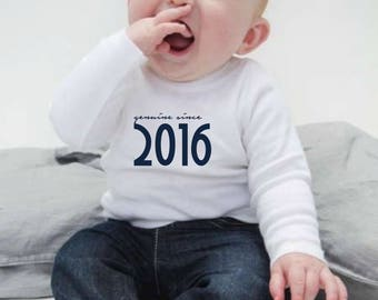 Boy/girl/baby t-shirt or body GENUINE SINCE...
