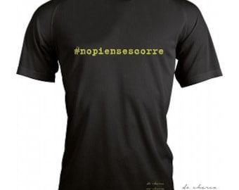 Running round neck men t-shirt #nopiensescorre