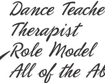 Therapist Dance Teacher  Digital File  SVG, ESP, PNG, Jpg File
