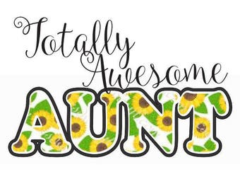 Totally Awesome Aunt Digital File  SVG, ESP, PNG, Jpg File