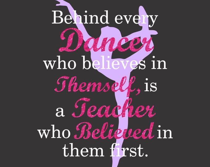 Featured listing image: Dance Teacher Believes Digital Cut File  SVG, ESP, PNG, Jpg File