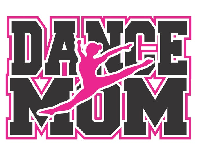 Featured listing image: Dance Mom with Border  Digital File  SVG, ESP, PNG, Jpg File