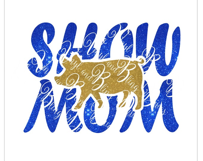 Featured listing image: Show Mom Pig Digital File  SVG, ESP, PNG, Jpg File