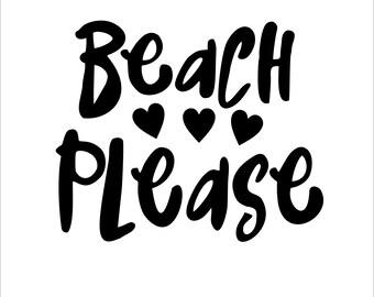 Beach Please Svg, Eps, Png & Jpg Files