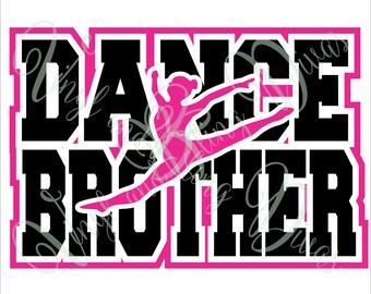 Dance Brother with Border  Digital File  SVG, ESP, PNG, Jpg File