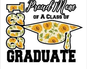 Class of 2021 Proud Mom design Digital File  SVG, ESP, PNG, Jpg File