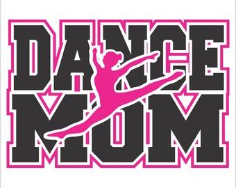 Dance Mom with Border  Digital File  SVG, ESP, PNG, Jpg File