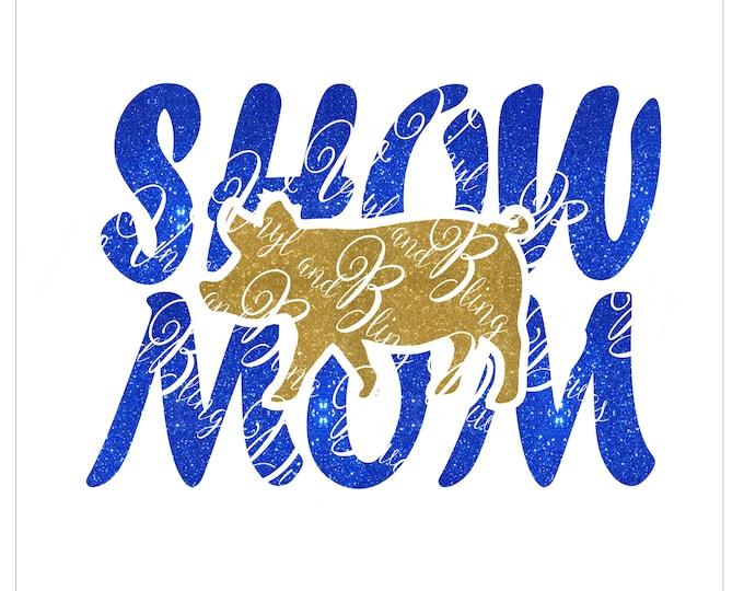 Featured listing image: Show Mom Pig Digital File  SVG, ESP, PNG, Jpg File