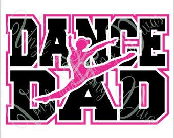 Dance Dad with Border  Digital File  SVG, ESP, PNG, Jpg File