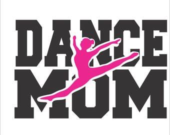 Dance Mom  Digital File  SVG, ESP, PNG, Jpg File