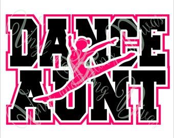 Dance Aunt with Border  Digital File  SVG, ESP, PNG, Jpg File