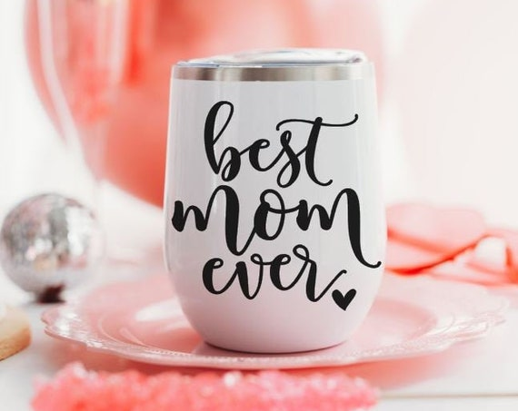 Best Mom Ever Wine Glass Tumbler - Gifts for Mom Birthday, Mother's Day Gift Mothers Day Gift Ideas - Includes Straw, Gift Bag & Tag