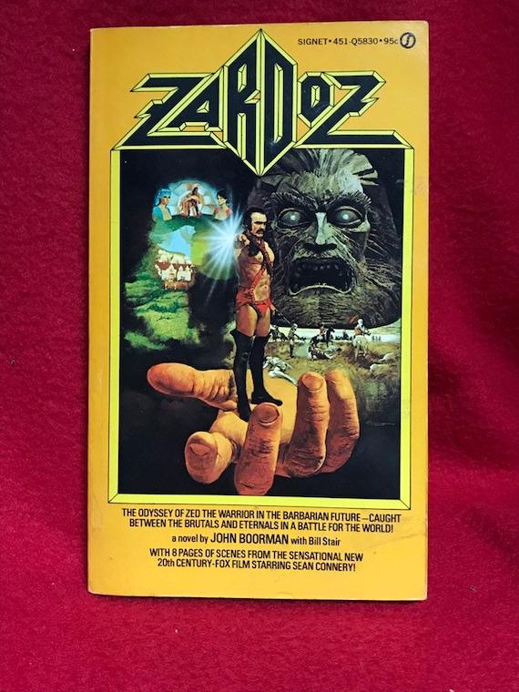 Zardoz by John Boorman with Bill Stair 1st Printing 1974 Signet Book