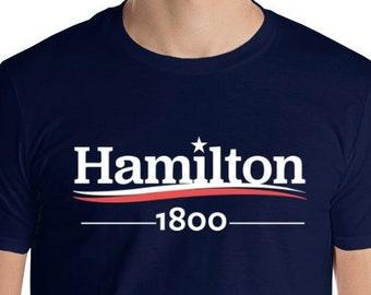 HAMILTON Shirt, Gift for HAMILTON MUSICAL Fan, Hamilton 1800