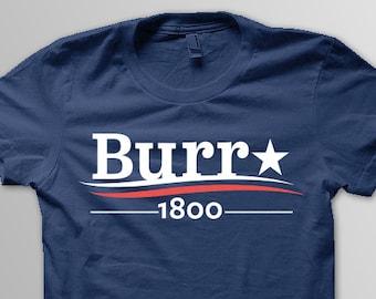 HAMILTON Shirt, BROADWAY Musical Shirt, BURR 1800 Shirt