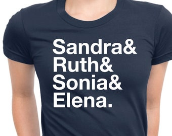 US SUPREME COURT, Female Justices, Ruth Bader Ginsburg, Sandra Day O'Connor, Elena Kagan, Sonia Sotomayor, Feminism, Feminist Shirt