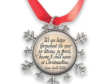 Mini Christmas ornament  Laura Ingalls Wilder quote   little house on the prairie   holiday decorations   Christmas/Holiday