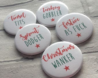 Personalised Funny Rude Offensive Christmas Festive Set of 5 Badges   Xmas party   Secret Santa   Stocking Filler   Mature Listing