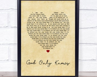 God Only Knows Heart Song Lyric Quote Print