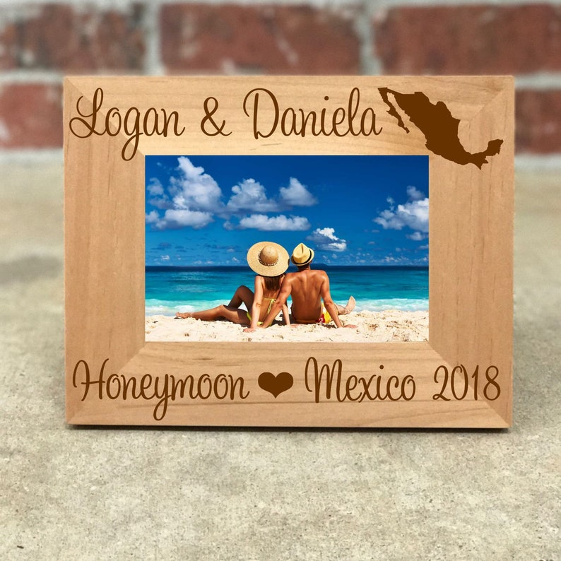 Personalized Mexico Honeymoon Picture Frame, Custom Wedding Gift, Wedding  Photo Frame, Honeymoon Gift, Mexico Honeymoon, Best Selling Items