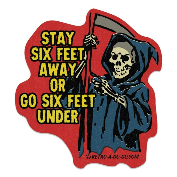 Retro-a-go-go! Grim Reaper Six Feet Away Vinyl Sticker