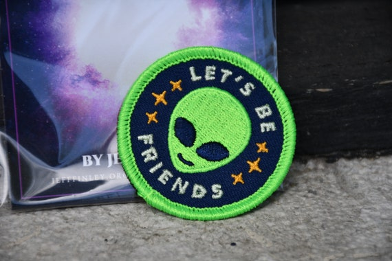 Starseed Let's Be Friends Alien Patch