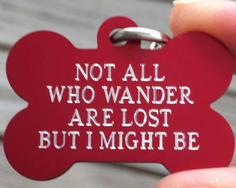 Personalized Pet Tags | all who wander | dog id tag | custom pet tags | Pet id tags | 7 colors available! | info on back | Funny pet tags