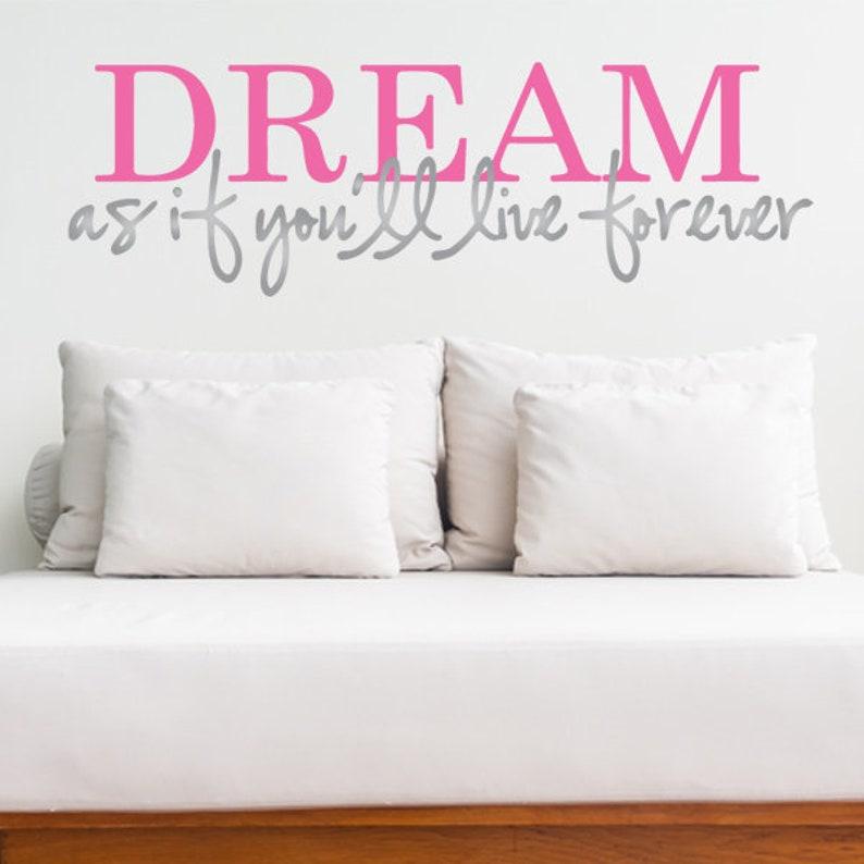 Door Sticker Wall Sticker Door Art Wall Art Wall Vinyl Home sign Wall Decal Dream As If You/'ll Live Forever Wall Decal