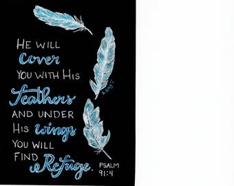 """Psalm 91:4 Digital Download Pen Drawing Quote. Feathers """"under His wings you will find refuge"""". Christian and Inspirational Gift/Wall Art"""