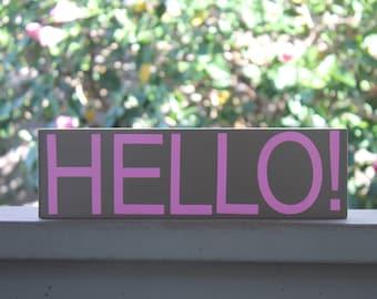 HELLO! wood sign