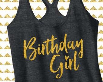 Birthday Girl Racerback Tank Top. Birthday Shirt. [16th 17th 18th 19th 20th 21st 22nd 23rd 24th 25th 26th 27th 28th 29th Birthday] (12098)