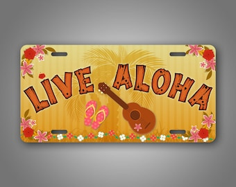 Live Aloha Hawaiian License Plate Flip Flops Palm Trees Lei Flowers Hawaii Ukulele Auto Tag 6x12 Aluminum Sign