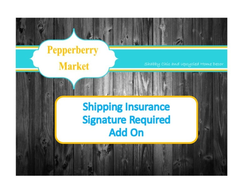 Shipping Insurance Signature Confirmation Signature Required image 0