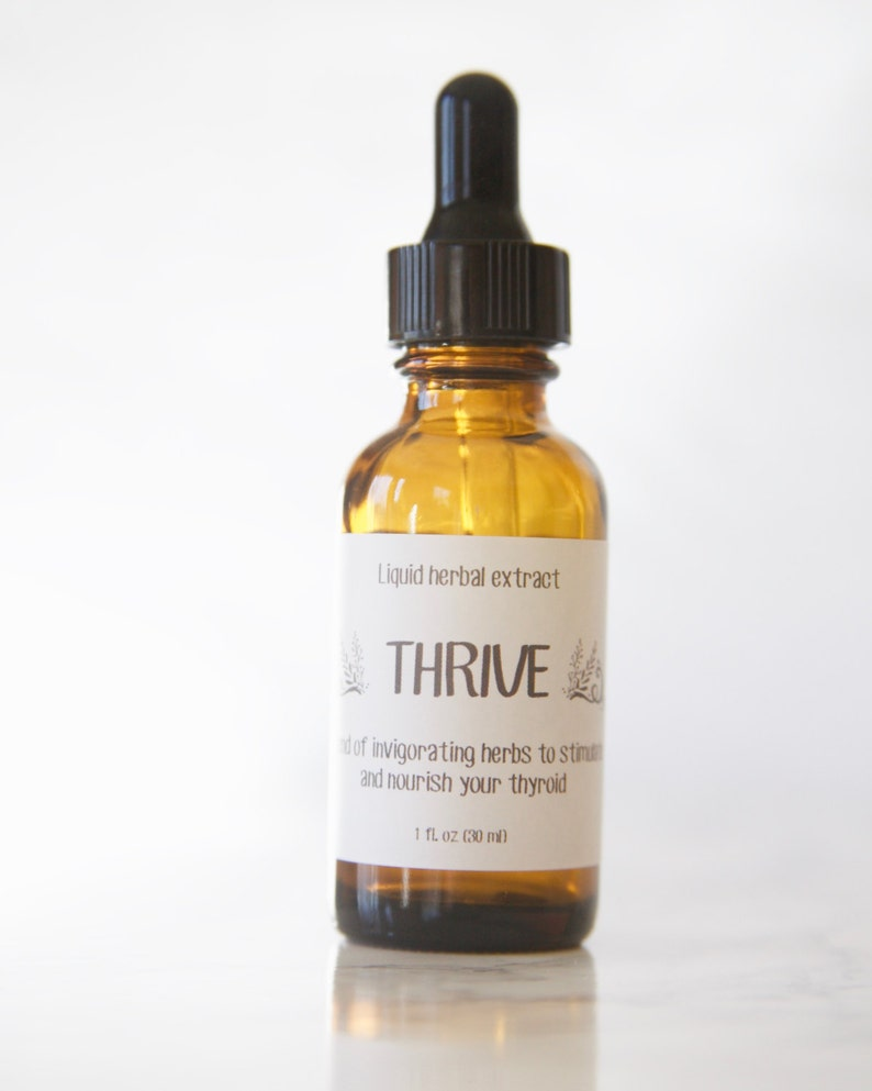 THRIVE ~ Herbal Tincture ~ Plant Extract ~ Thyroid Health ~ Energy ~  Natural Medicine ~ Handmade ~ Reiki Charged