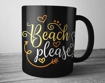 Beach Please SVG, Summer Shirt, Quote Shirt, SVG Cut File, SVG,
