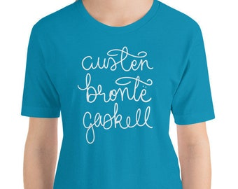 Austen Brontë Gaskell Literature Graphic Tee | A 19th Century Bookish Literary Shirt for Bookworms, Book Lovers and Readers
