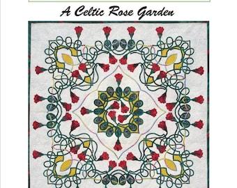 A Celtic Rose Garden applique quilt pattern