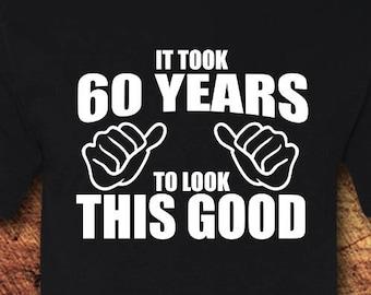 60th Birthday Gift Shirt 60 T Tee