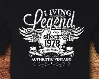 40th Birthday, 40 Birthday, 40th Birthday Shirt, 40 Birthday Shirt, 1978, Living Legend, Birthday, Birthday Gift, Birthday Shirt, T-Shirt