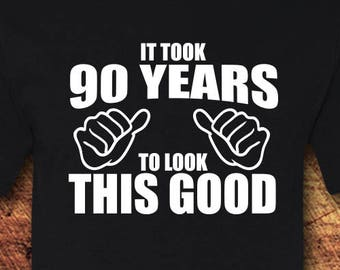 90th Birthday Gift Shirt 90 T Tee