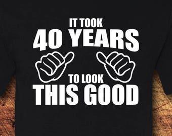 40th Birthday Gift Shirt 40 T Tee