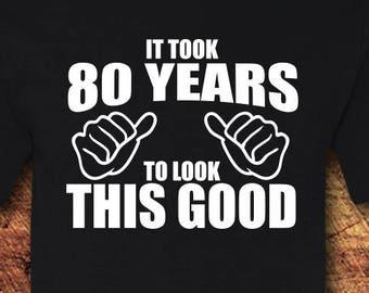 80th Birthday Gift Shirt 80 T Tee