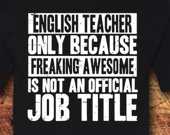 English Teacher Gift, English Teacher, English Teacher Shirt, Teacher Gifts, Teacher Shirts, Teacher, Gifts For Teachers, T-Shirt, Shirt,