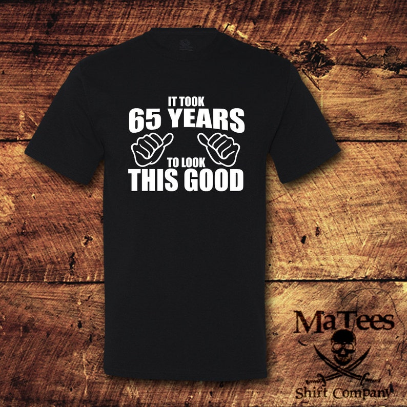 65th Birthday 65 Shirt