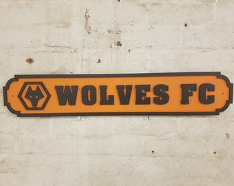 Wolves - Football Street Sign - Wolverhampton Wanderers - Wolves Fc