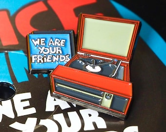 ON SALE! Enamel Pin - Vintage Record Player - We Are Your Friends - Music Pin - Vinyl - Flair