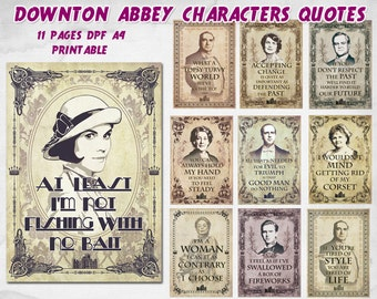 Downton Abbey printable quotes, Downton abbey party, Lady Mary Crawley, Downton Abbey poster, Downton Abbey printable, Carson, Mrs Patmore