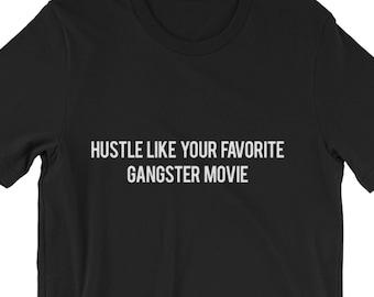 Hustle Like Your Favorite Gangster Movie