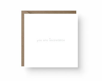 You Are Incredible Card